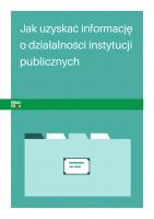 Jak uzyskać informację publiczną