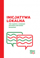 Inicjatywa lokalna. Jak wspólnie z władzami pracować nad swoimi pomysłami?