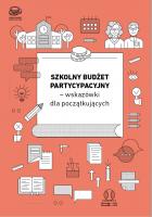 Szkolny budżet partycypacyjny – wskazówki dla początkujących