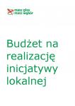 Budżet na realizację inicjatywy lokalnej