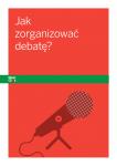 Jak zorganizować debatę?