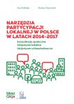 Raport: Narzędzia partycypacji lokalnej w Polsce w latach 2014-2017