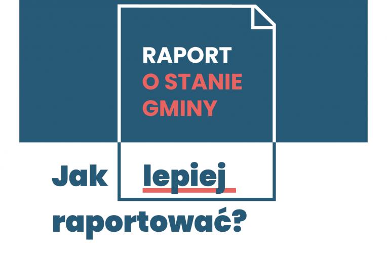 Webinarium: jak lepiej raportować o stanie gminy?