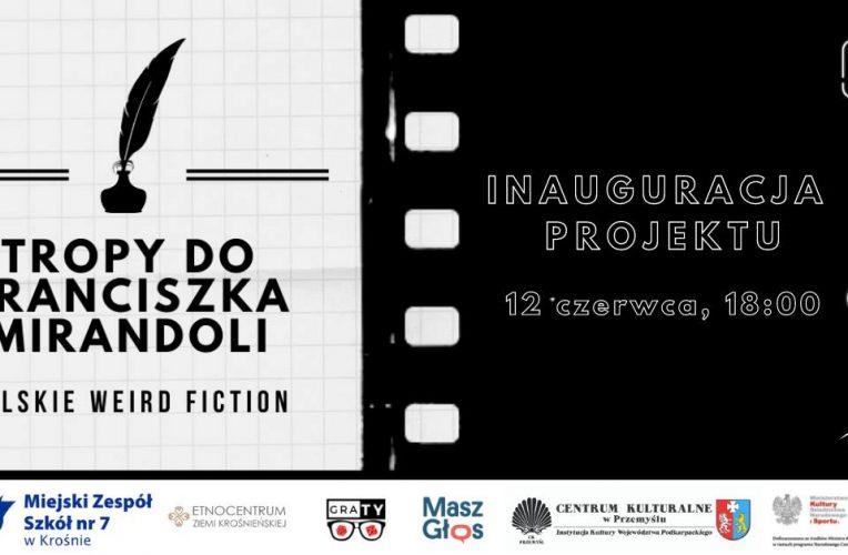 Tropy do Franciszka Mirandoli - polskie weird fiction - Bardzo Młoda Kultura