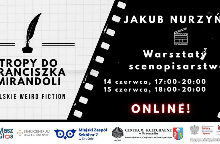 Warsztaty scenopisarskie z Jakubem Nurzyńskim (online!) - Bardzo Młoda Kultura - Ekipa GraTy