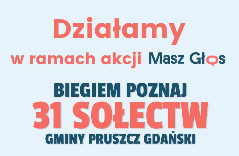 Biegiem Poznaj 31 Sołectw Gminy Pruszcz Gdański!